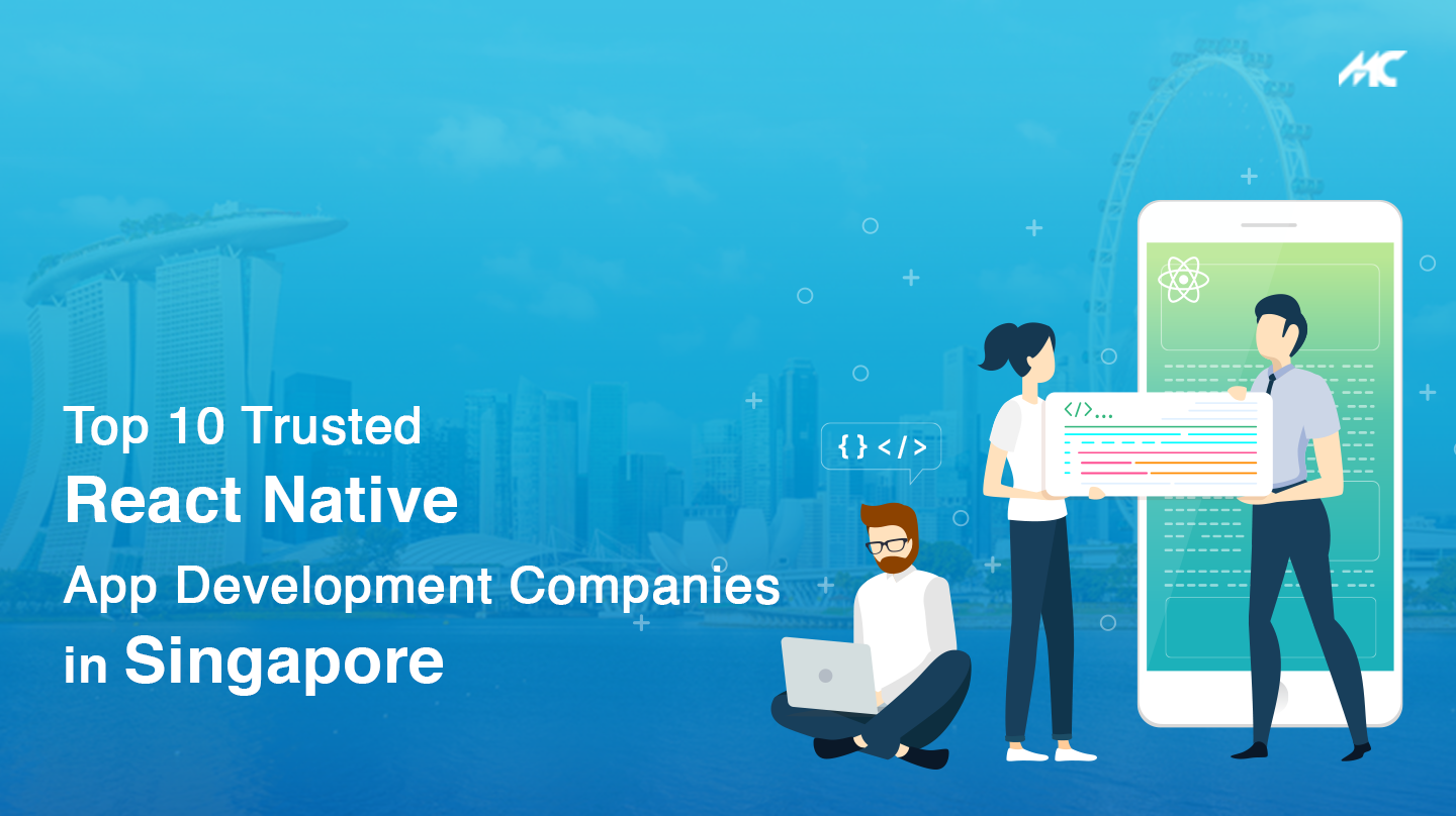 Top 10 Trusted React Native App Development Companies in Singapore