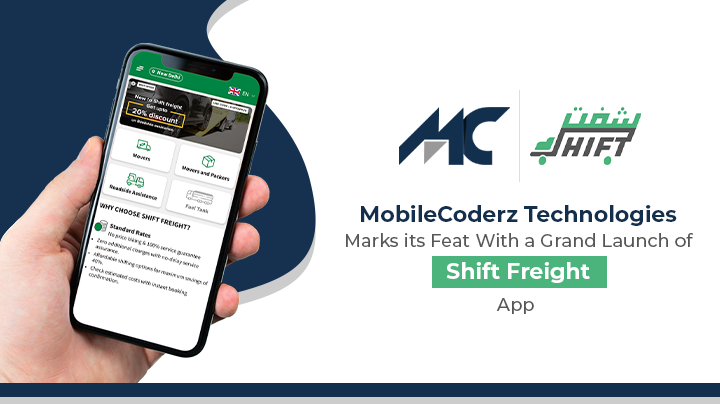 MobileCoderz Technologies Marks Its Feat With A Grand Launch Of Shift Freight App