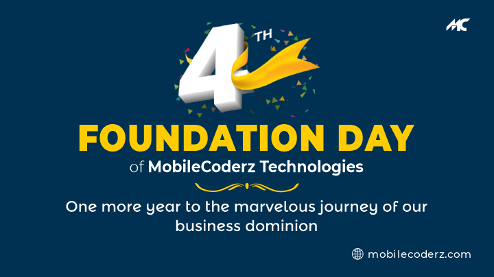 4th Foundation Day Of Mobilecoderz Technologies: One More Year To The Marvelous Journey Of Our Business Dominion
