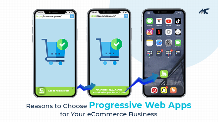 Reasons to Choose Progressive Web App for Your eCommerce Business