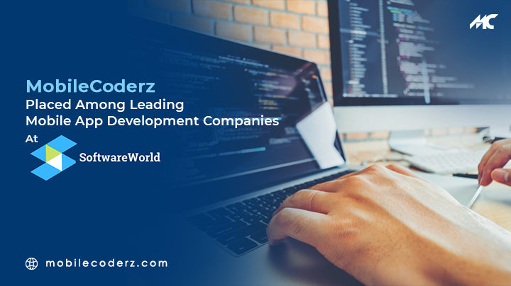 MobileCoderz Placed Among Leading Mobile App Development Companies At SoftwareWorld
