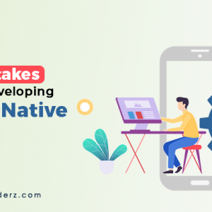Avoid 10 Mistakes When Developing React Native App...