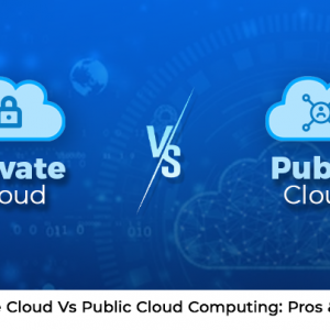Private Cloud Vs Public Cloud Computing: Pros ...