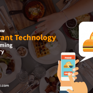 7 Ways to How Restaurant Technology is Transformin...