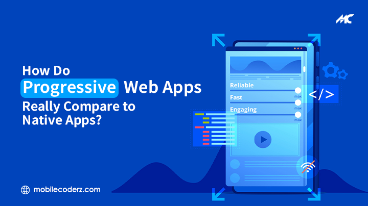 Progressive Web Apps Vs Native Apps: Which One Is Better?