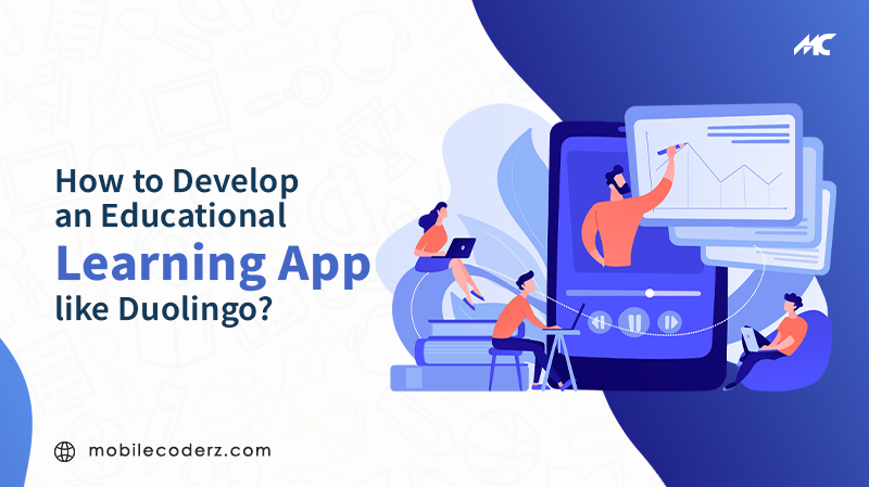 How to Develop an eLearning App Like Duolingo?